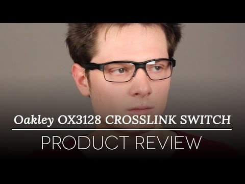 Oakley OX3128 CROSSLINK SWITCH Sunglasses Review | SmartBuyGlasses