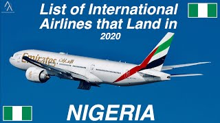 List of International Airlines that land in NIGERIA 🇳🇬 (2020)