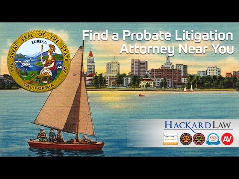 How Do I Find a Trust or Probate Litigation Attorney Near Me?