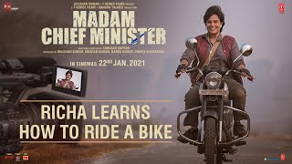 Making Of Madam Chief Minister | Richa Chadha Learns How To Ride A Bike | Releasing 22 January