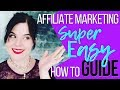 Affiliate Marketing For Beginners | SUPER Easy How To Guide