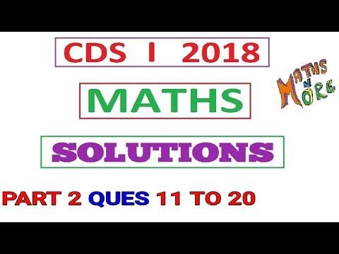 CDS 1 2018 Maths Full Solution Part 2