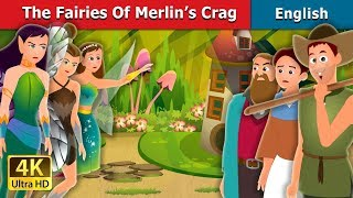 The Fairies of Merlin's Crag Story | Bedtime Stories | English Fairy Tales