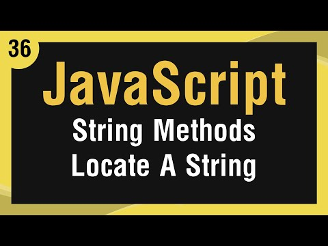 [ JavaScript In Arabic ] #36 - Strings Methods - Locate A String