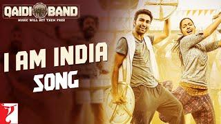 I am India Song | Qaidi Band | Aadar | Anya | Arijit Singh | Yashita Sharma | Amit Trivedi