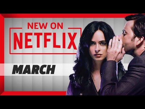 New On Netflix: What You Should Watch In March 2018!