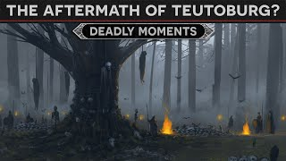 Deadly Moments - The Aftermath of Teutoburg Forest (9AD) DOCUMENTARY