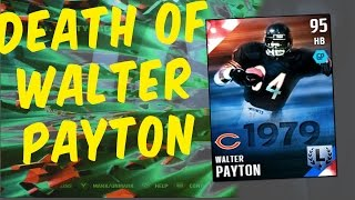 The Death Of Walter Payton Madden Nfl 16 Madden Ultimate Team