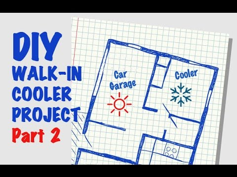 DIY Walk in Cooler Project - Part 2