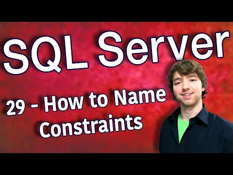 SQL Server 29 - How to Name Constraints