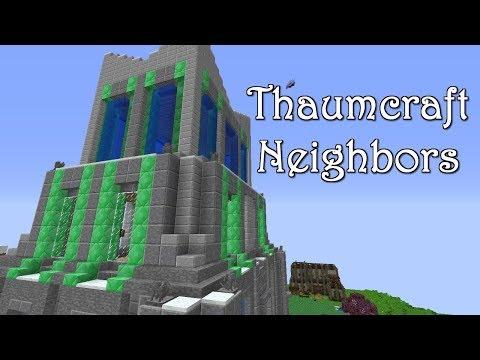 New Neighbors (Thaumcraft & Ars Magica Server) ep 8