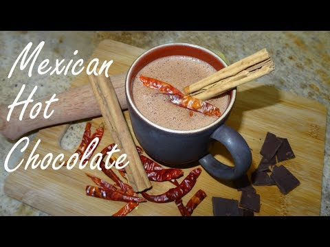 Mexican Hot Chocolate - Hot Chocolate From Scratch