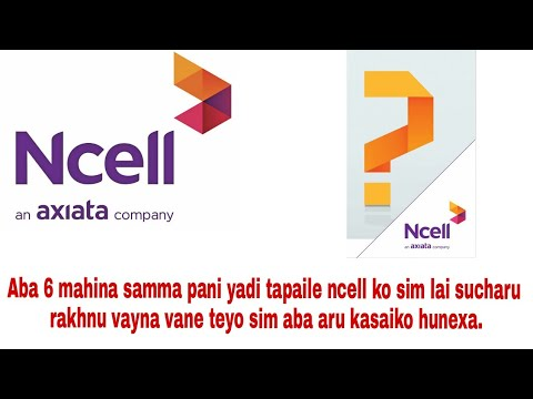 Ncell Sim card will be deactivate 🤔