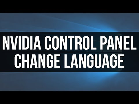 How To Change NVIDIA Control Panel Language - Best Way To Change Language In NVIDIA Control Panel