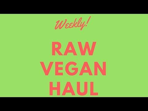 Weekly Raw Vegan Haul