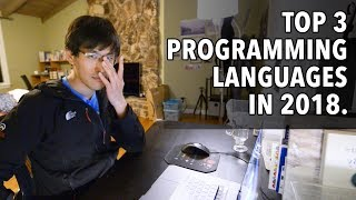 Top 3 Programming Languages in 2018. (with my thoughtson each)