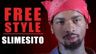 Slimesito Freestyle | What I Do