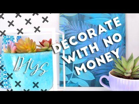 Decorate with no Money, Budget DIY Room Decor