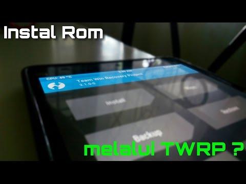 Cara Instal/Flash Rom menggunakan Custom Recovery (TWRP/CWM)