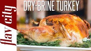 Thanksgiving Turkey Recipe How To Dry Brine Turkey How To Cook Turkey