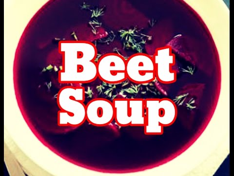 How To Make Beet Soup Recipe - Tasty Beet Red Soup Recipe