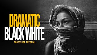Dramatic Black and White Photoshop (Quick Tutorial)