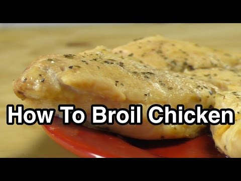 How to Broil Chicken – Foundation 513 | food