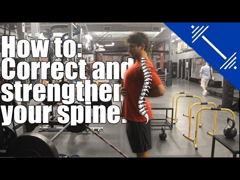 How to correct and strengthen your spine