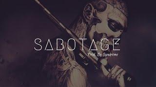 Hard Gangsta Rap Beat / Sabotage (Prod. By Syndrome)
