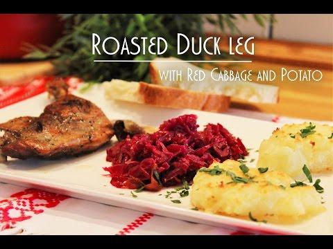 Roasted duck leg with red cabbage and potato (Sült kacsacomb párolt lilakáposztával, burgonyával)
