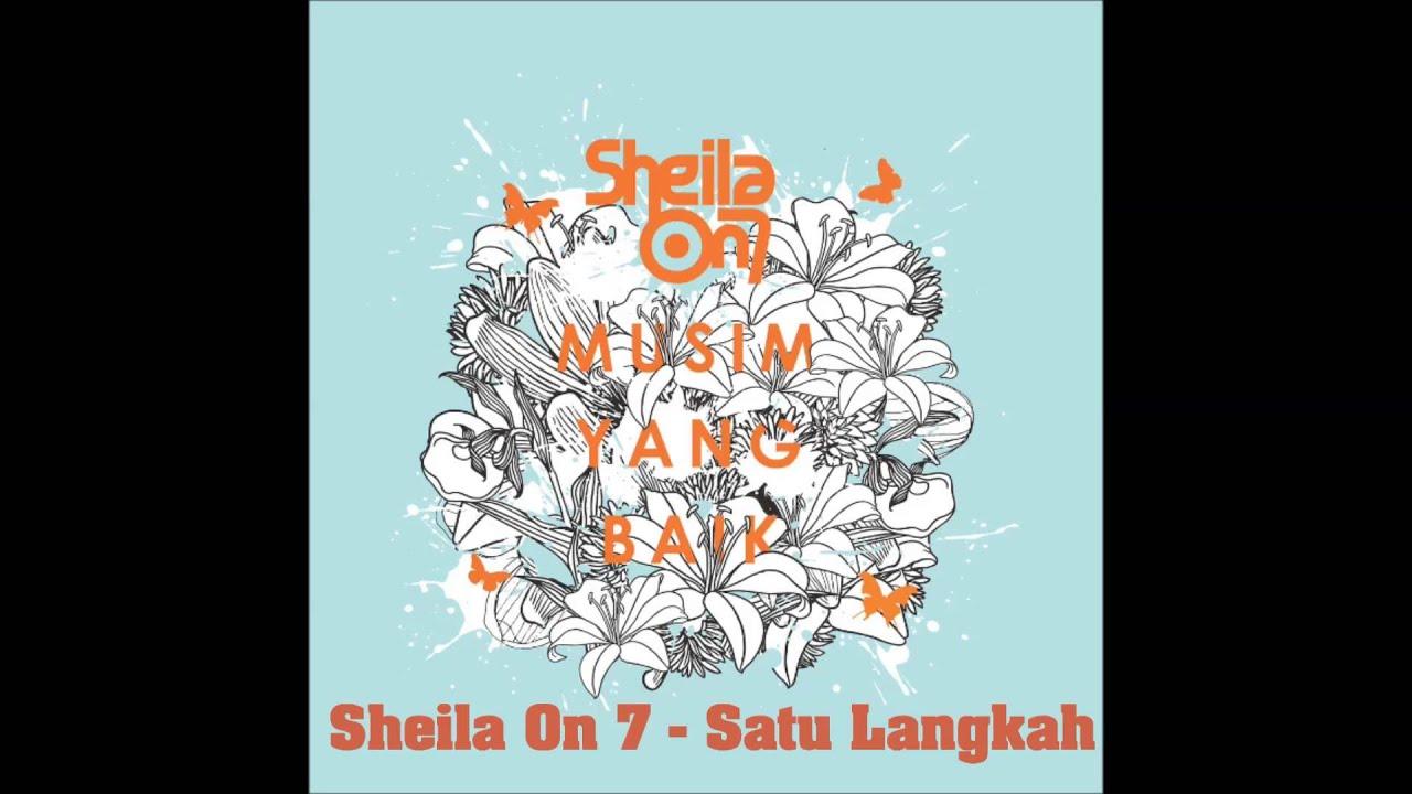 Sheila On 7 - Satu Langkah
