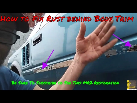 How To Remove Rust Behind Body Trim