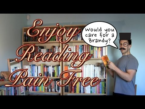 How To Enjoy Reading Pain Free