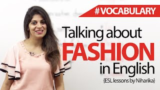 How to talk about fashion in English? Free Spoken English and Vocabulary Lesson