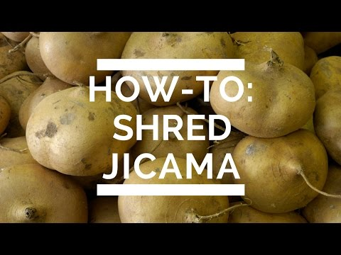 How-To: Shred Jicama