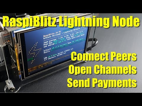 LND Lightning RaspiBlitz Basics - Connect Peers, Open Channels & Send Payments