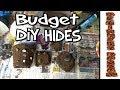 Budget DiY Hide - Beginners Burrow