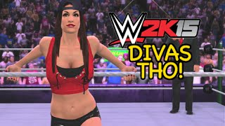 GOOD LAWWWDD! [DIVAS!] [WWE 2K15] [Watch me SUCK!]