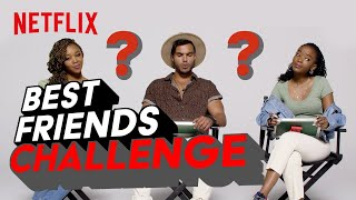 Ama, Khosi and Ryle play the Best Friend Challenge | Blood & Water | Netflix