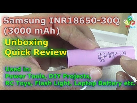 [Hindi-Audio]-Samsung INR18650-30Q Li-ion Cell for DIY Projects, Power tools, Laptop Battery etc.