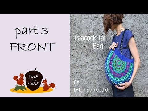 Peacock Tail Bag CAL Part 3 - Front side