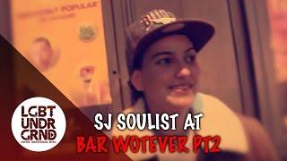 SJ Soulist @ Bar Wotever Part 2