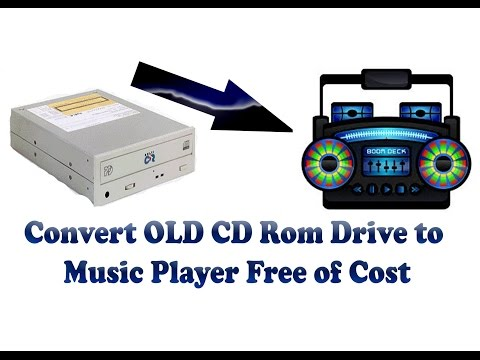 Hacked - Convert  old CD Rom Drive to Music Player