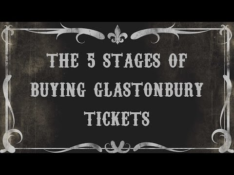 5 Stages of Buying a Glastonbury Ticket