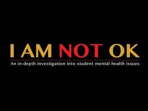 I am not OK — An in-depth investigation into student mental health issues