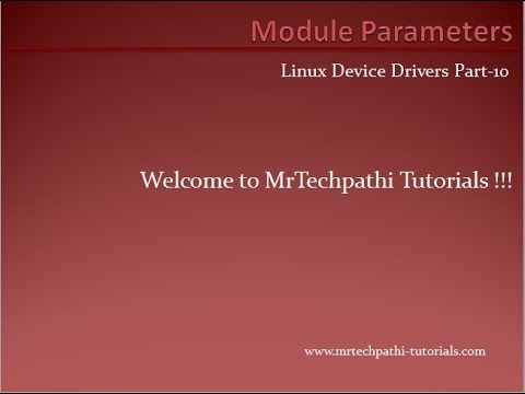 Linux Device Drivers Part - 10 : Module Parameters and Array Module Parameters