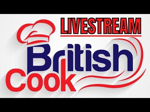 British Food - British Cook Live Chat