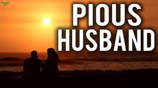 The Pious Husband (Beautiful Story)