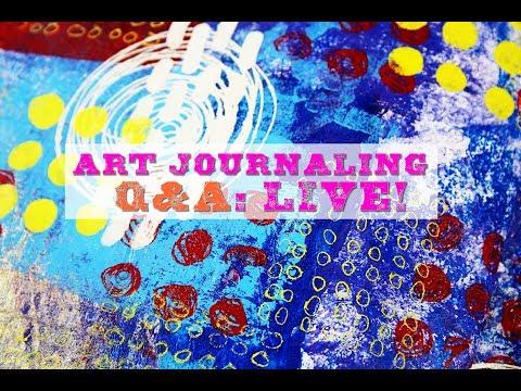 Art Journaling Q&A: Livestream