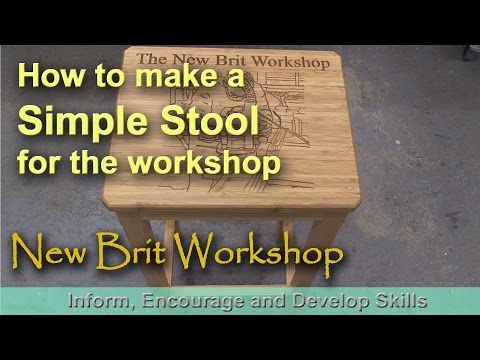 How to make a Workshop Stool